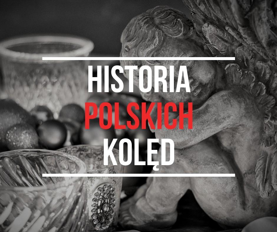 Historia polskich kolęd