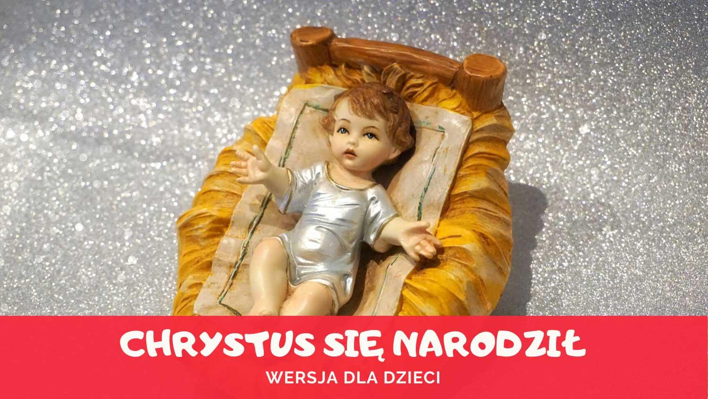 Kolęda Chrystus się narodził
