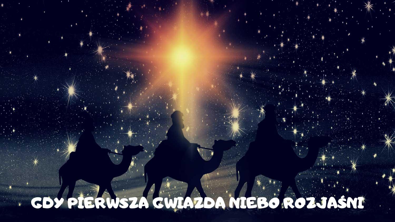 Gdy pierwsza gwiazda niebo rozjaśni