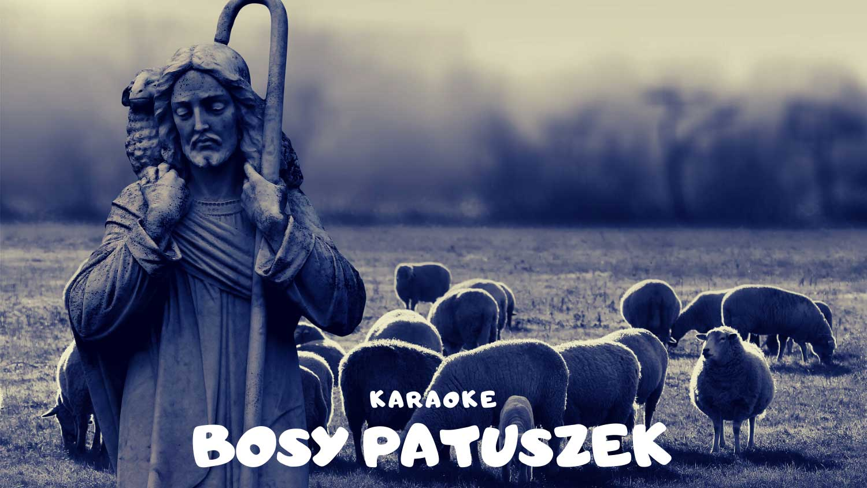 Bosy pastuszek - karaoke