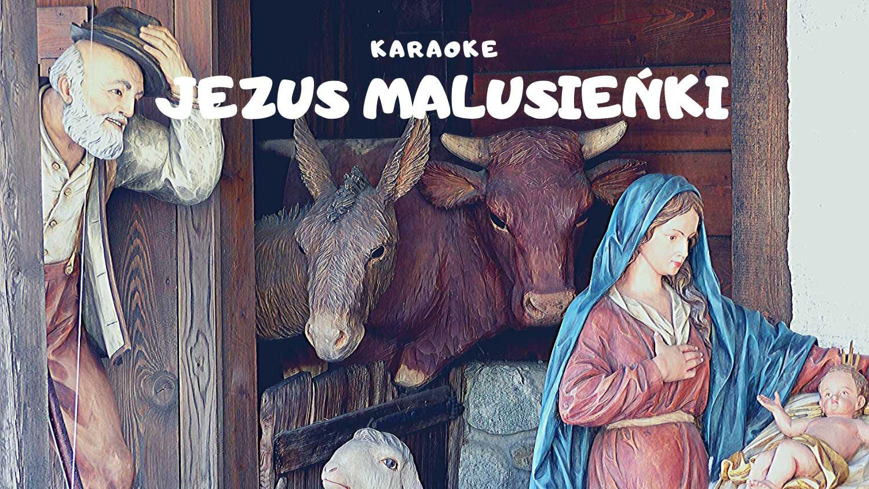 Jezus malusieńki karaoke
