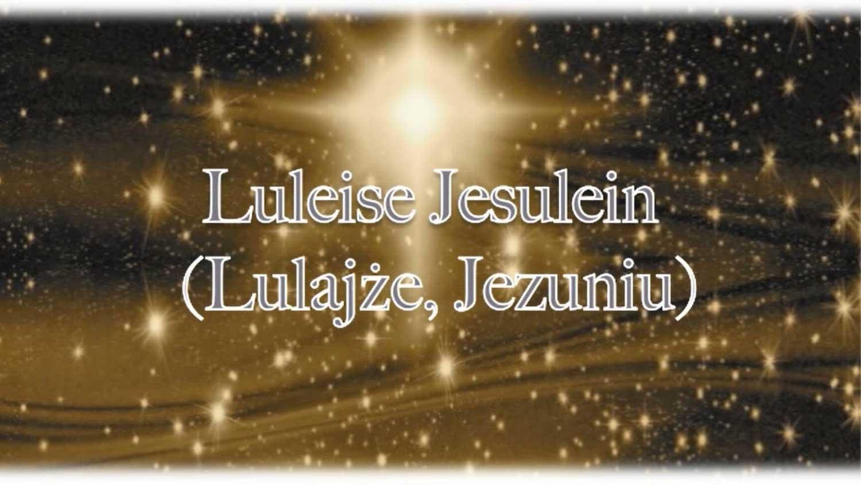 Kolęda Lulajże Jezuniu po niemiecku
