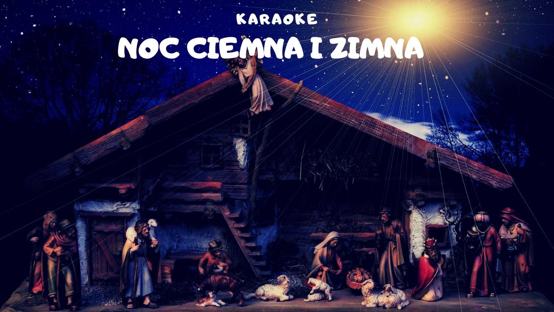 Noc ciemna i zimna karaoke