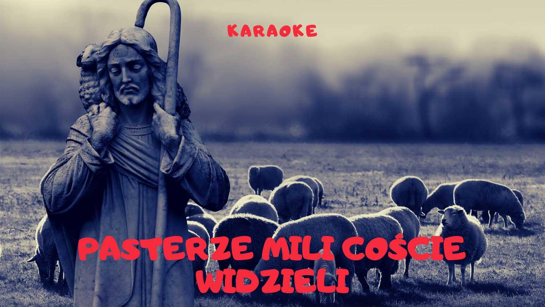 Pasterze mili karaoke