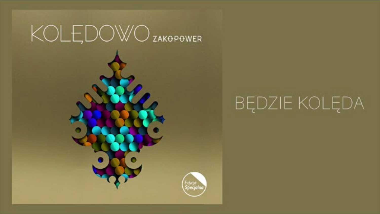 Piękne kolędy Zakopower - Będzie kolęda