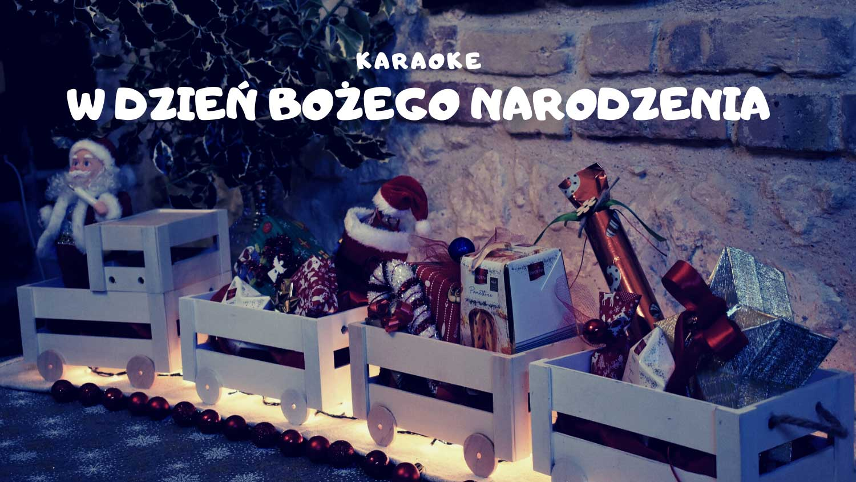 W dzień Bożego Narodzenia karaoke