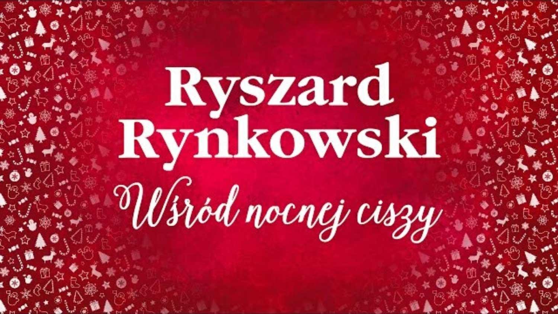 Wśród nocnej ciszy Rynkowski