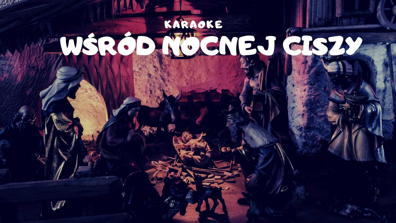 Wśród nocnej ciszy karaoke
