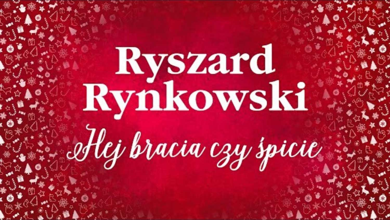 Pastorałka Rynkowski - Hej bracia